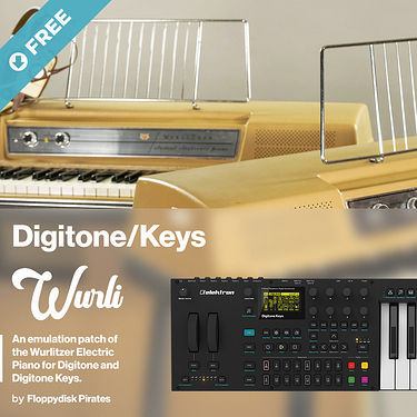 Wurlitzer Electric Piano Emulation patch for Digitone and Digitone Keys by Floppydisk Pirates