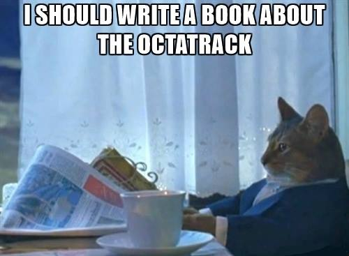 I Should Write a Book About the Octatrack